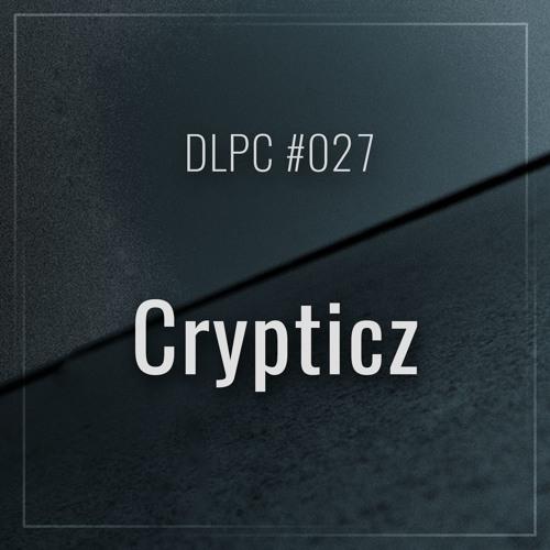 DLPC #027 - Crypticz