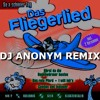 Tim Toupet - Fliegerlied ( DJ ANONYM REMIX )