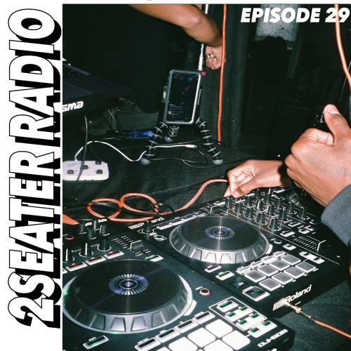 2SEATER Radio Episode 29