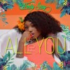 Wendy Shay - All For You Portada del disco