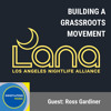 Los Angeles: Building a Grassroots Movement