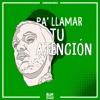 C Tangana & Alizzz - Pa' Llamar Tu Atención (BUM SHAKE Perreo Flip) Portada del disco