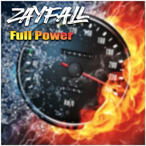 ZAYFALL - Full Power