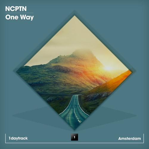 NCPTN - One Way (Original Mix)
