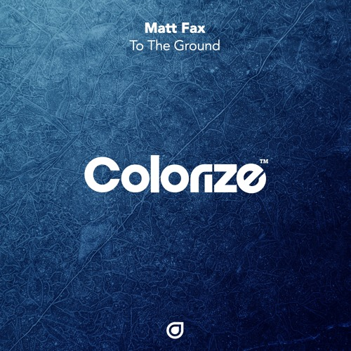 Matt Fax - To The Ground [OUT NOW]