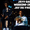 Jayo Sama X Jay Da Youngan Last Weekend (Remix)