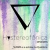 Download Hystereofônica Sessions #1 _Surma Mp3