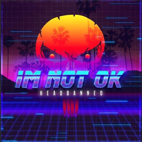 I'm Not Ok (Prod. $EGADOR)