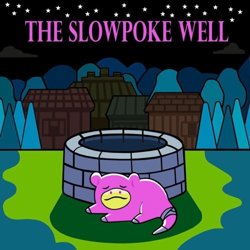 The Slowpoke Well: Ep.1: The Boiz Are back In Town (Tag me in)
