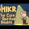Dhikr - The Cure of Spiritual Doubts _ Brother Hamza Tzortzis _ DEALING WITH SPIRITUAL DOUBTS
