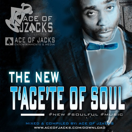 THE NEW T'ACE'TE OF SOUL