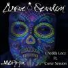 Chedda Locz Ft. Curse Session - Momma