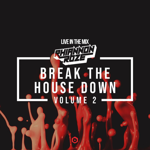 Break The House Down Volume 2 :: House & Bass (DJ Mix)