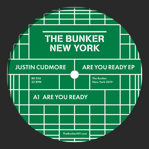 "Justin Cudmore - ""Are You Ready"" EP (The Bunker New York 036) CLIPS"