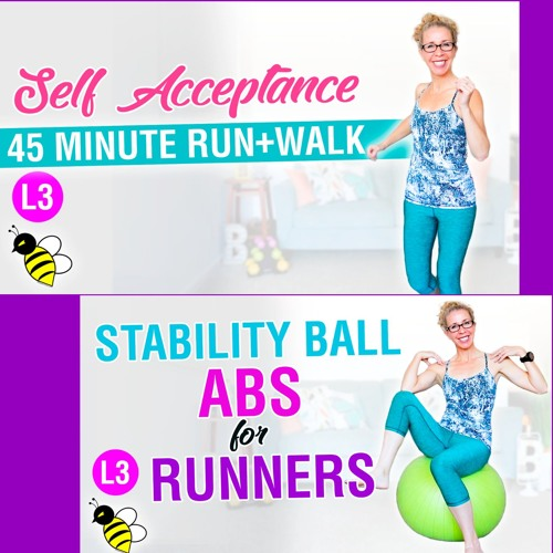 SELF ACCEPTANCE | 45 Minute RUN + WALK Workout with Stability Ball ABS + GLUTES