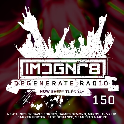 Degenerate Radio 150