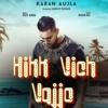Hikk Vich Vajjo - Karan Aujla