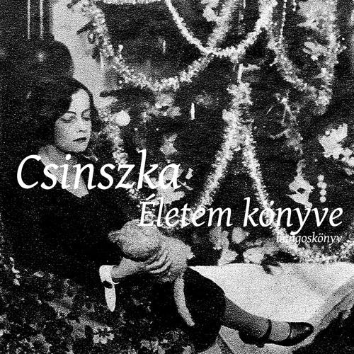 Csinszka: Életem könyve - 002 részlet