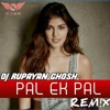 Pal (female version) Remix | Shreya Ghoshal | Jalabi | DJ RUPAYAN GHOSH