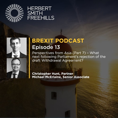 Brexit EP13: What next following Parliament's rejection of the draft Withdrawal Agreement?