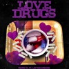 Young TL Ft Layton Greene - Love Drugs
