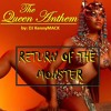Nicki Minaj - The Queen Anthem (feat. The Monster)