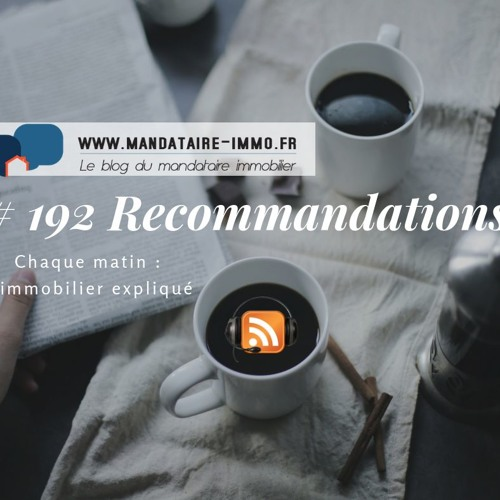 PODCAST'IMMO #192 RECOMMANDATIONS