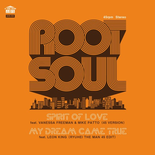 Side A. SPIRIT OF LOVE(45 VERSION) / Side B. MY DREAM CAME TRUE(RYUHEI THE MAN 45 EDIT)Sample