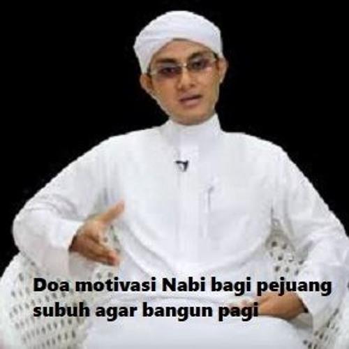 Susah Bangun Pagi Simak Doa Motivasi Nabi Muhammad Bagi Pejuang