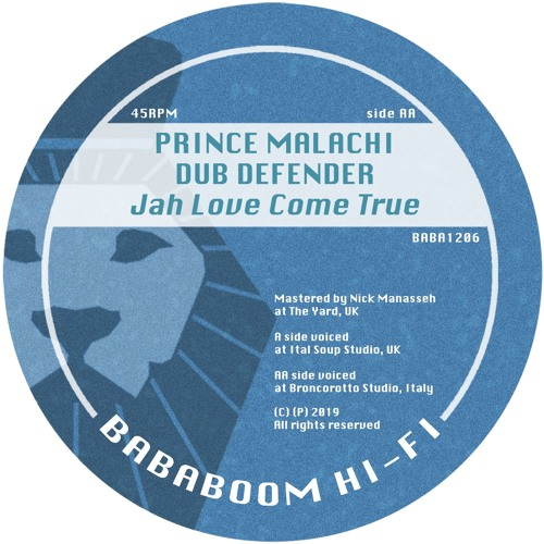 Prince Malachi - Jah Love Come True + Riddim (BABA1206 Out Now)