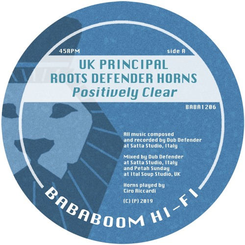 UK Principal - Positively Clear (BABA1206 Out Now)