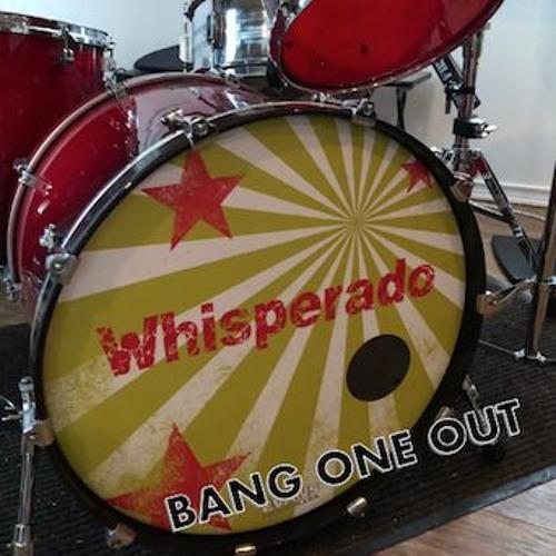Whisperado - Bang One Out EP