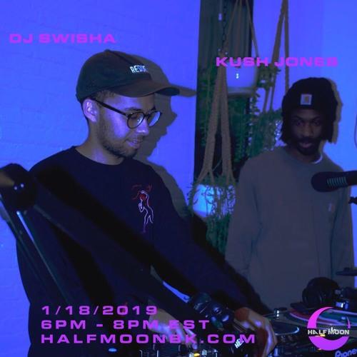SWISHA B2B Kush Jones LIVE on HalfMoonBK 1/18/2019