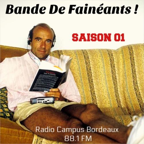 Bande De Fainéants ! (Saison 01)