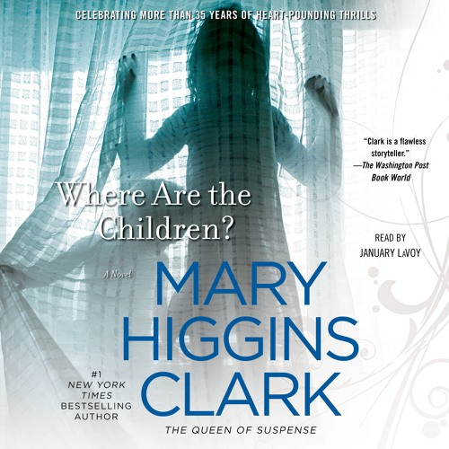 WHERE ARE THE CHILDREN? Audiobook Excerpt