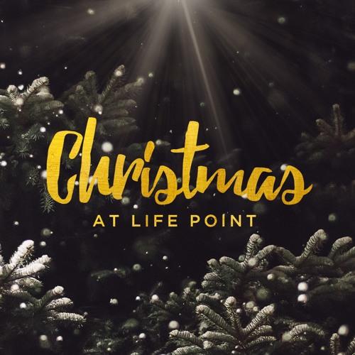 Christmas at Life Point