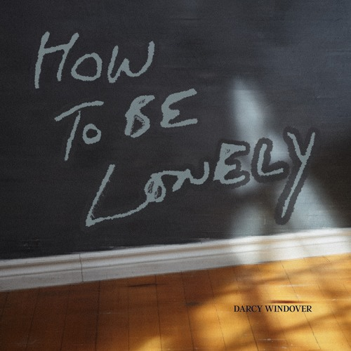 11 How To Be Lonely - Single