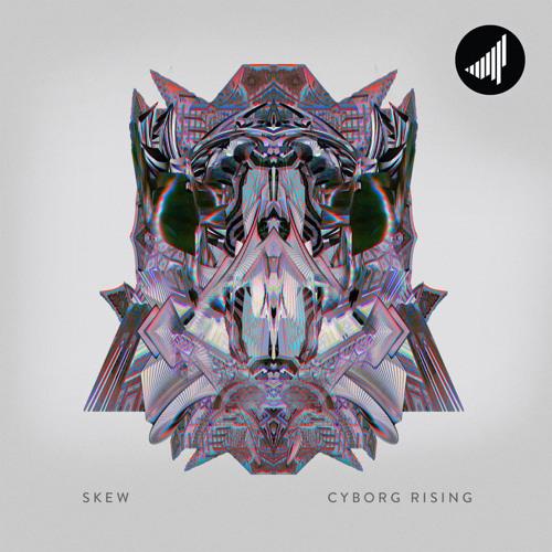 SKEW - Cyborg Rising (EP) 2019