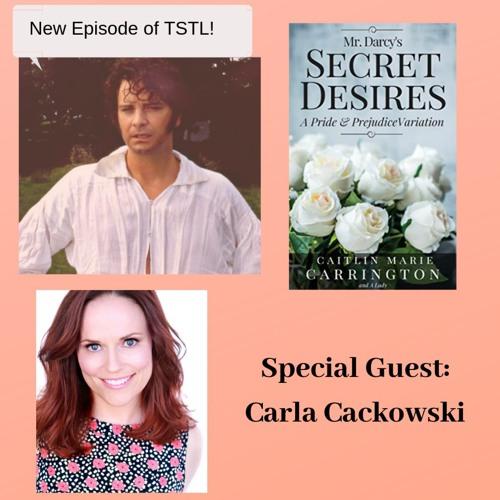 Mr. Darcy's Secret Desires with Carla Cackowski