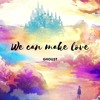 Somo - We Can Make Love ( Ghoust Remix )