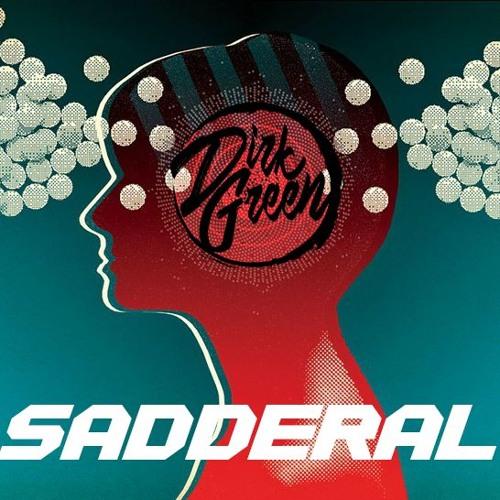 Sadderal (Original Mix) [FREE DOWNLOAD]