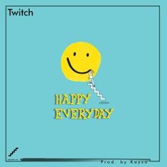 Happy Everyday (prod. by KaySo)