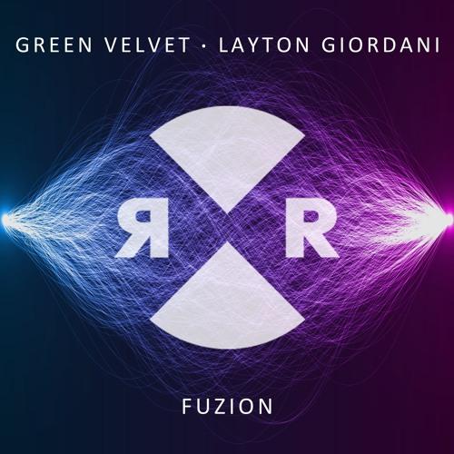 Green Velvet & Layton Giordani - FUZION