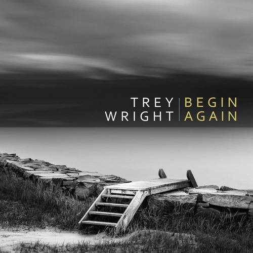 Trey Wright - From Now On