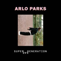 Arlo Parks - Super Sad Generation