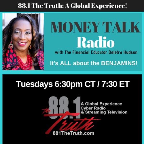 Money Talk Radio with Deletra Hudson_Work Ethics In Children