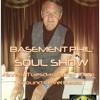 Basement Phil Soul Show 46