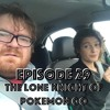 029 - The Lone Knight of Pokemon Go