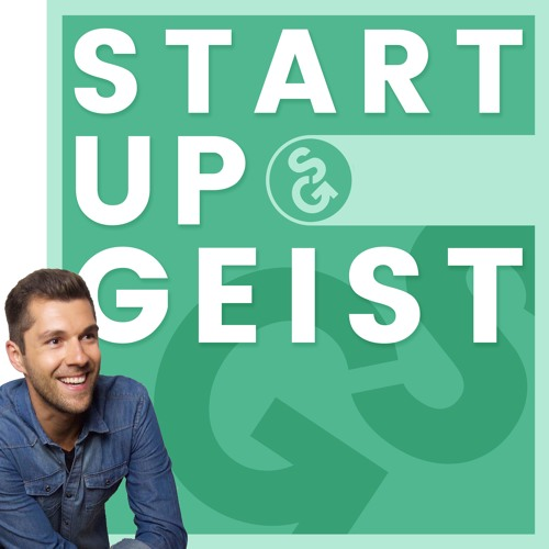 25. StartupGeist Podcast with Thomas Arend