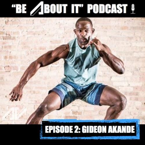 Episode 02: Gideon Akande